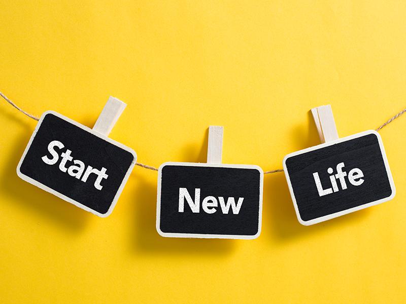 Start new life